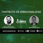 Chatbots y Omnicanalidad