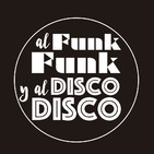 37. Al Funk... Funk, y al Disco.... Disco.