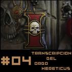 #4 Transcripción Ordo hereticus