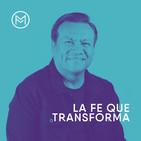 La Fe que transforma