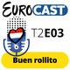 T2E03: Buen Rollito + Entrevista a LUCÍA PÉREZ