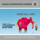 Podcast 145: CÓMO CONSTRUIR LA CONFIANZA ENTRE TODOS.