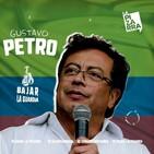 Bajar la guardia: Gustavo Petro (Colombia) - Radio La Pizarra - 22 jun 19