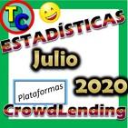 Estadísticas Plataformas de Crowdlending - Julio 2020 - ¡Seguimos Hacia Arriba! 👍