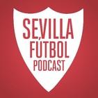 En caliente: Sevilla FC 3-0 Real Madrid CF. Este podcast, muy en caliente.