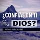 ¿Confías En Ti o En Dios? - Pastora Patricia Pérez
