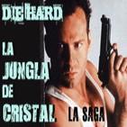 LODE 3x21 -archivos ligeros- JUNGLA DE CRISTAL (Die hard) la saga