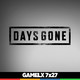 GAMELX 7x27 - Especial DAYS GONE (con Claudio Serrano)