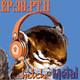 EPISODIO. 38- Pt. II. Filosofando y celebrando aniversarios de Mario y el Rust In Peace.