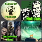 P2P 1x24. Lanzamientos de Marzo, Noticias PS4, XO y SWITCH, El Indie y mucho más