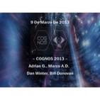 9 De Marzo De 2013 COGNOS 2013 Adrian G , Marco A D , Dan Winter, Bill Donovan