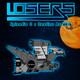 LOSERS - Episodio 0 - Destino Arrakis