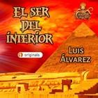 El Ser del Interior (Luis Álvarez) | Audiolibro - Audiorrelato