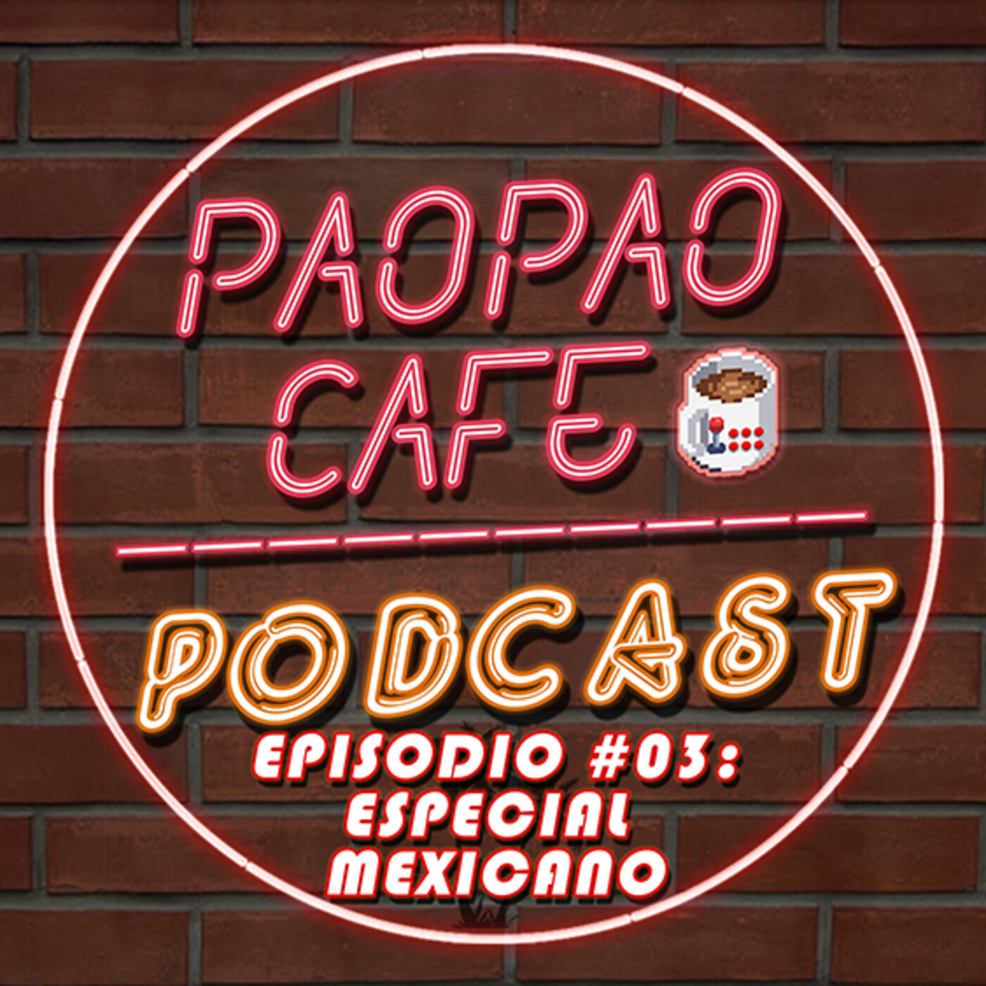 Pao Pao Café Podcast -03- Especial Mexicano