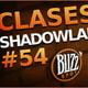 Blizzspot #54 | Nueva fase en WoWClassic y cambios de clase en Shadowlands