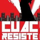 #ActualidadRVK CUAC Resiste 3: La venganza (06/06/2019)