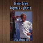 Tertulias Oldfield - Programa 27 - Spin Off 8 - Los (d)años de Ibiza