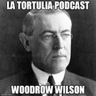 La Tortulia #97 - Woodrow Wilson