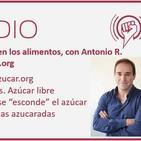 Episodio 90: Azúcar en los alimentos, con Antonio R. Estrada de sinAzucar.org