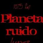 planeta ruido 21-01-2020