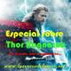 Especial pochoclero 05/11/2017: Thor Ragnarok, lo nuevo de Marvel