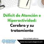 Déficit de Atención e Hiperactividad: Cerebro y su tratamiento