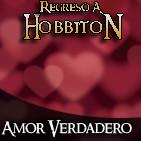 Regreso a Hobbiton 4x02: El amor verdadero en la obra de Tolkien