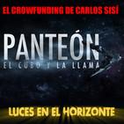 Luces en el Horizonte: PANTEON II Y SU CROWDFUNDING, Con Carlos Sisí