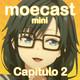 """Moecast mini N° 2: Critica a Oresuki, parte 1 """"Solcito"""""""