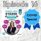 English o'clock 2.0 - COVID special Episode 16 (07.04.2020)