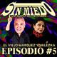 Sin miedo - Episodio #5 con El Viejo Marquez y Valezka (Una Charla con Amigos)