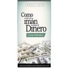 Como Ser un Imán para el dinero