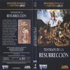 Grandes Enigmas de la Historia:Los Testigos de la Resurrección