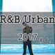 R&B/Urban/Soul 2017 Mix #02