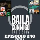 BailaConmigo RadioShow Parte 2 Episodio 240