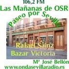 17- PASEO POR SEVILLA-Rafael Sainz y Espinosa de los Monteros- CIERRE BAZAR VICTORIA -Mª JOSÉ BELLON