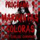 El niño de Carrillo · Prog 9 - Mariquitas Colorás, con Carlos Carvento