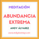 Meditacion de abundancia extrema