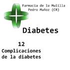 Charla DIABETES Episodio 12: Complicaciones de la Diabetes