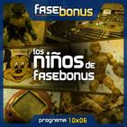 Fase Bonus - 10x06: Los niños de Fase Bonus