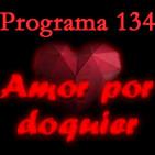 Programa 134. Amor por doquier