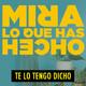 TE LO TENGO DICHO #6.4 - Mira lo que has hecho, Javier Ruíz Caldera (02.2019)