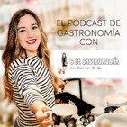 """¿Qué es """"El Podcast de gastronomía""""? ¿Quién es @gdegastronomia? Ep intro"""