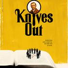 Knives Out (Puñales Por La Espalda)