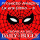 Spider-Man: Crónicas del Daily Bugle -Proyecto Amazing 6.