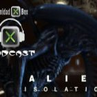 Podcast 2 x 06 de Comunidadxbox.com: Analizamos: Alien Isolation.