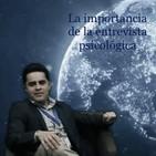 La importancia de la entrevista psicológica - JULIO ÁLVAREZ