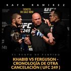 UFC Khabib vs Ferguson Cronología de otra cancelación