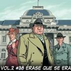 Tomos y Grapas, Cómics - Vol.2 Capítulo # 38 - Érase que se era