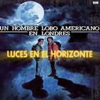 Leeh 7X05: UN HOMBRE LOBO AMERICANO EN LONDRES
